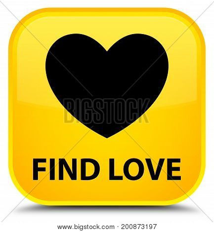 Find Love Special Yellow Square Button