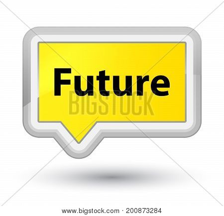 Future Prime Yellow Banner Button
