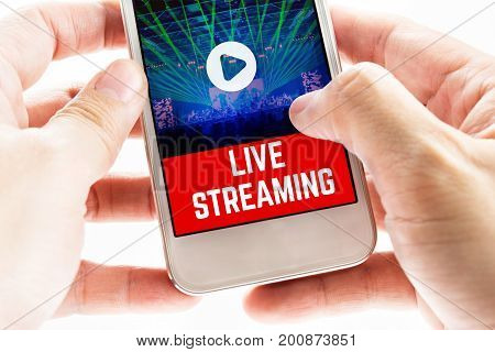 Close Up Two Hand Holding Mobile Phone With Live Streaming Word And Concert Event, Digital Marketing