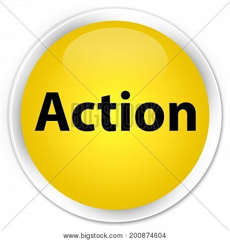 Action Premium Yellow Round Button