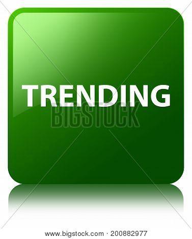 Trending Green Square Button