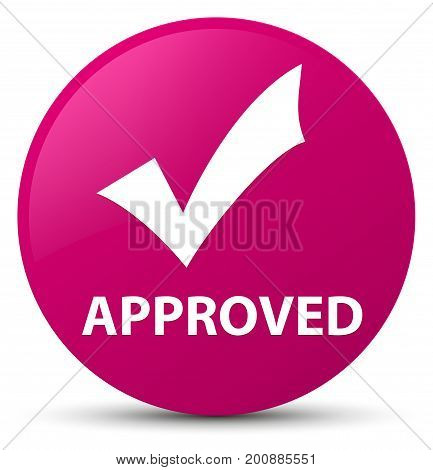 Approved (validate Icon) Pink Round Button