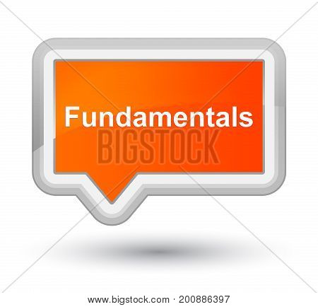 Fundamentals Prime Orange Banner Button