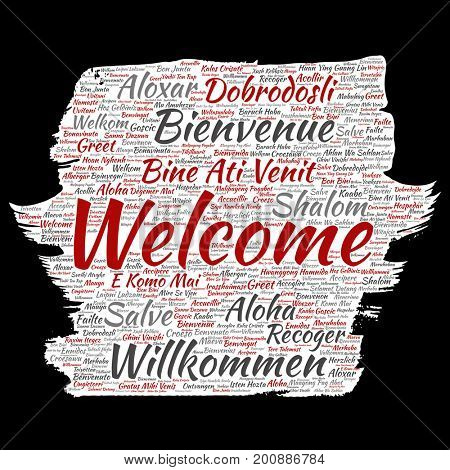 Conceptual abstract welcome or greeting international brush or paper word cloud in different languages or multilingual. Collage of world, foreign, worldwide travel, translate, vacation tourism