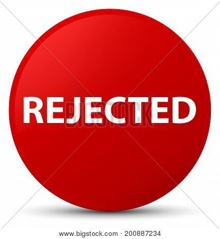 Rejected Red Round Button