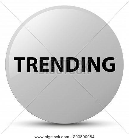 Trending White Round Button