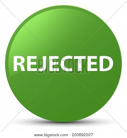 Rejected Soft Green Round Button