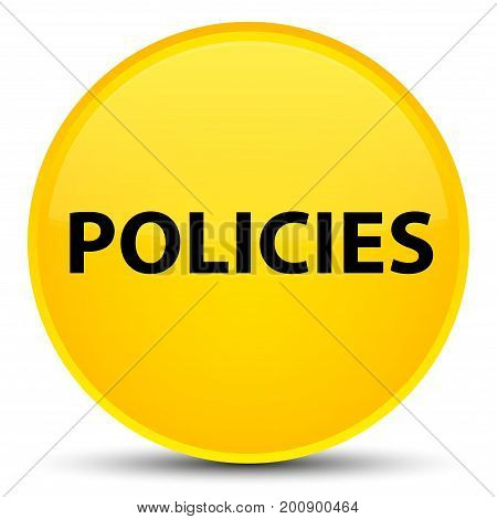 Policies Special Yellow Round Button