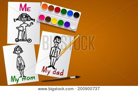 Drawing and creativity. My family. Father mother and me. Drawings on paper. Tools for drawing. Working plane and background. Vector illustration