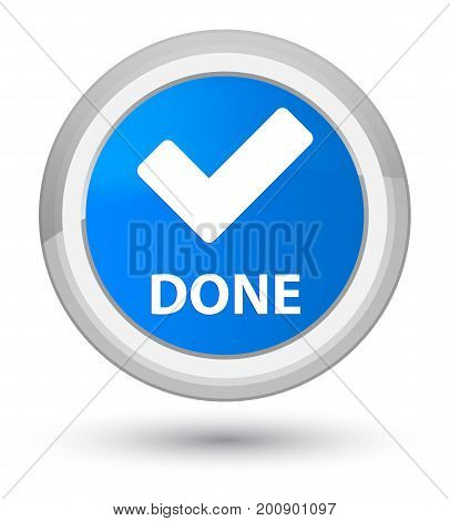 Done (validate Icon) Prime Cyan Blue Round Button