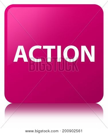 Action Pink Square Button
