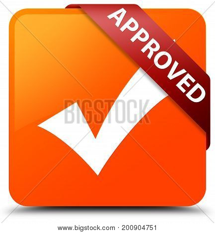 Approved (validate Icon) Orange Square Button Red Ribbon In Corner