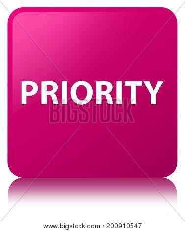 Priority Pink Square Button