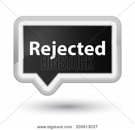 Rejected Prime Black Banner Button
