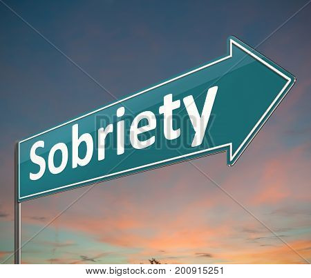 Sobriety Sign Concept.