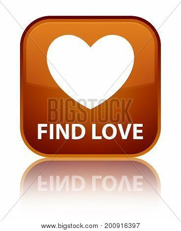 Find Love Special Brown Square Button