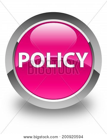 Policy Glossy Pink Round Button