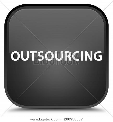 Outsourcing Special Black Square Button