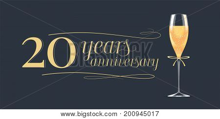 20 years anniversary vector icon logo. Graphic design element banner with golden lettering and glass of champagne for 20th anniversary background