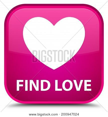 Find Love Special Pink Square Button