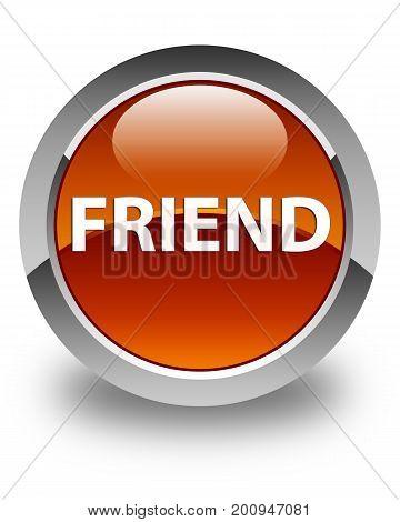 Friend Glossy Brown Round Button
