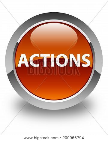 Actions Glossy Brown Round Button