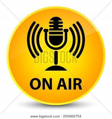 On Air (mic Icon) Elegant Yellow Round Button