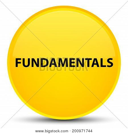 Fundamentals Special Yellow Round Button