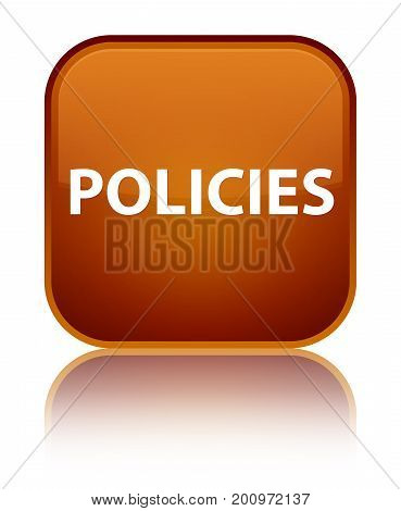 Policies Special Brown Square Button