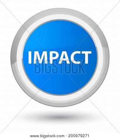 Impact Prime Cyan Blue Round Button