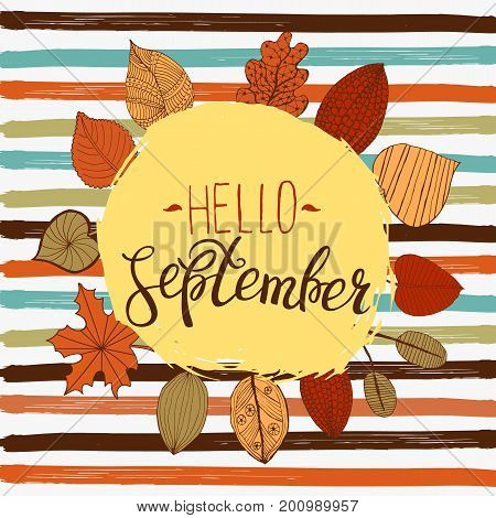 Hello september autumn flyer template with lettering. Bright fall leaves. Poster, card, label, banner design. Vector illustration
