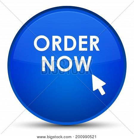 Order Now Special Blue Round Button