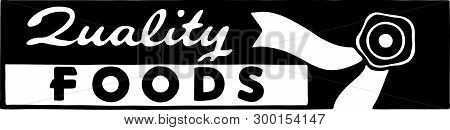 Quality Foods - Retro Ad Art Banner