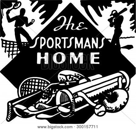 The Sportsmans Home - Retro Ad Art Banner For Sports