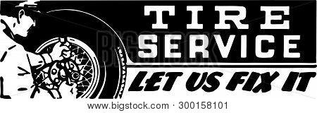 Tire Service 2 - Retro Ad Art Banner