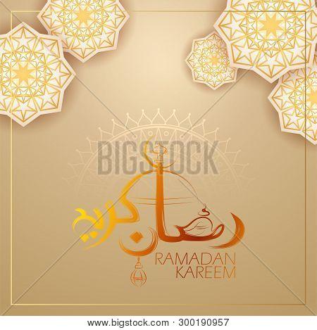 Illustration Of Ramadan Kareem Generous Ramadan Greetings In Arabic Freehand Calligraphy For Islam R
