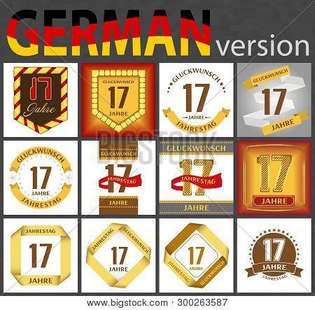 German Set Of Number Seventeen Years (17 Years) Celebration Design. Anniversary Number Template Elem