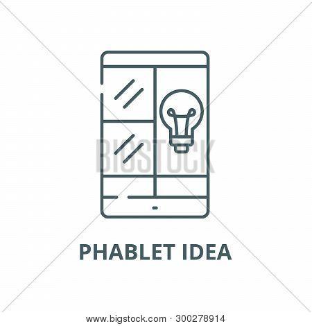 Phablet Idea Vector Line Icon, Linear Concept, Outline Sign, Symbol