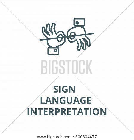 Sign Language Interpretation Vector Line Icon, Linear Concept, Outline Sign, Symbol