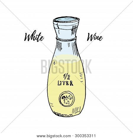 Glass Wine Carafe Full Of White Wine Vector Illustration Isolated On White. Hand Drawn Ink Sketch. I
