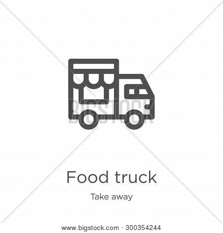 Food Truck Icon Isolated On White Background From Take Away Collection. Food Truck Icon Trendy And M