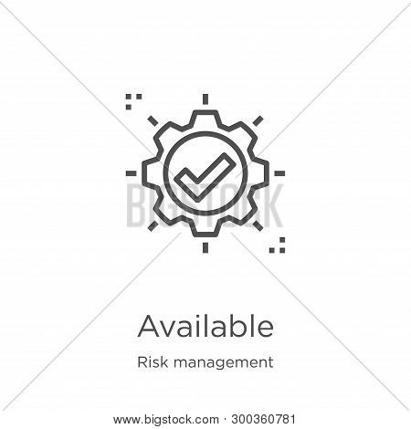 Available Icon Isolated On White Background From Risk Management Collection. Available Icon Trendy A