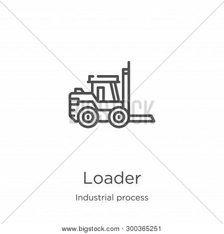 Loader Icon Isolated On White Background From Industrial Process Collection. Loader Icon Trendy And