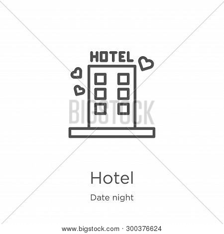 Hotel Icon Isolated On White Background From Date Night Collection. Hotel Icon Trendy And Modern Hot