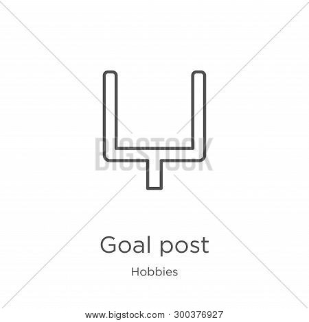 Goal Post Icon Isolated On White Background From Hobbies Collection. Goal Post Icon Trendy And Moder