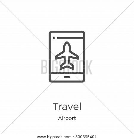 Travel Icon Isolated On White Background From Airport Collection. Travel Icon Trendy And Modern Trav