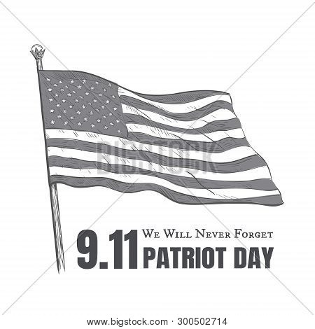 Patriot Day Usa Never Forget 9.11 Vector Poster.  Patriot Day In America Vector Illustration 11 Sept