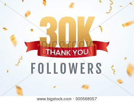 Thank You 30000 Followers Design Template Social Network Number Anniversary. Social 3k Users Golden