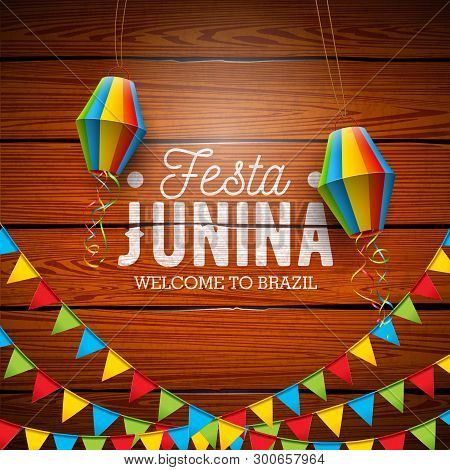 Festa Junina Illustration With Party Flags And Paper Lantern On Vintage Wood Background. Vector Braz