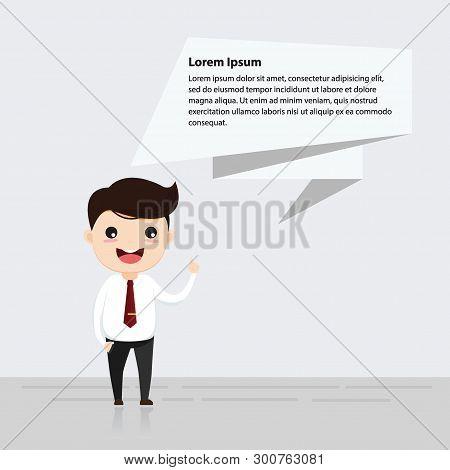 Businessman Talking. Businessman Talking With Speech Bubble. Vector, Illustration, Flat